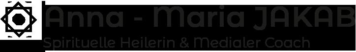 Anna-Maria JAKAB  |  Spirituelle Heilerin & Medialer Coach